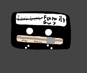 Cassette tape Family guy taped over Jims brth