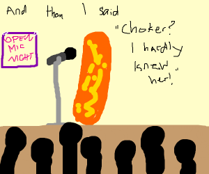 a cheeto doing stand up comedy
