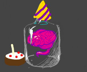 Brain in a bottle's birthday