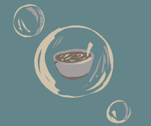 Soup in a bubble