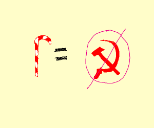 A candycane a day keeps the Communists away
