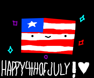 happy 4th of July (i'm a Canadian)
