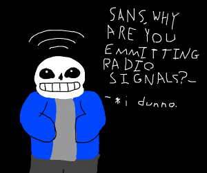 Sans emitting radio signals