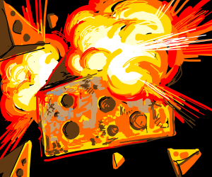 Exploding cheese