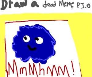 Draw a very dead meme (Pass it on)
