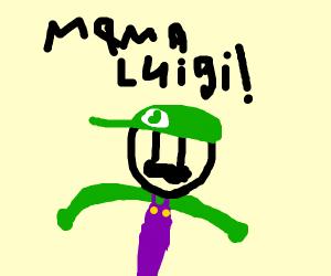 Luigi is alarmed