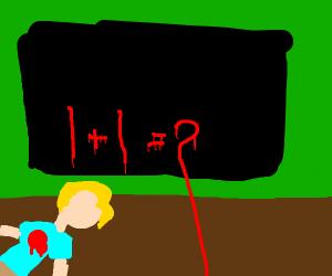 "a bleeding man writes ""1+1=2"" on a chalkboard"