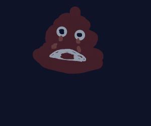 A poopy face cries poop tears