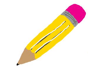 A pencil! :P