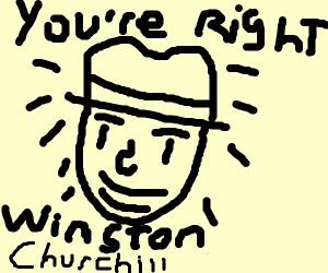 You're right... so Winston.