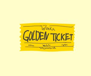golden ticket (Wonka)