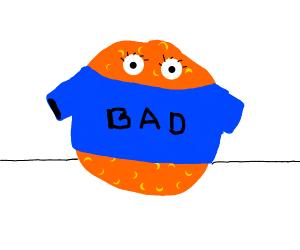Orange wears a shirt saying Bad