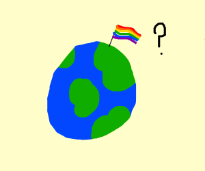 the earth is gay?
