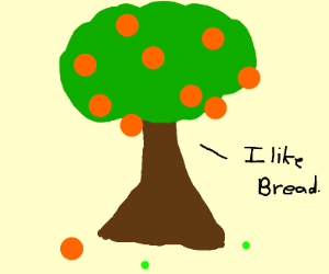 Orange Tree Likes Bread