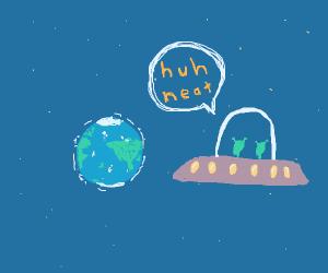 Aliens watch Earth