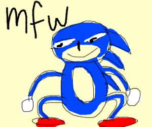 mfw (that moment when) le epic sonic