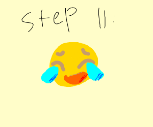 Step 11: Happy-cry.