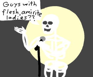 skeleton telling a confusing pickup line