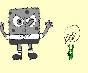 Evil B&W spongebob scaring plankton