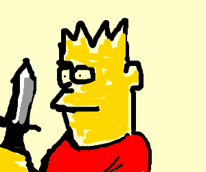 eat pant but bart has a knife