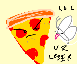 Moth bullies angry pizza slice