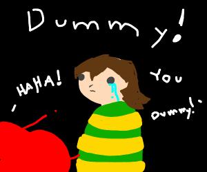Dummy!