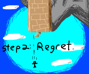Step 1: Climb down the tower
