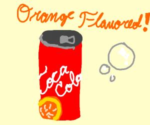 Orange flavored Coca Cola