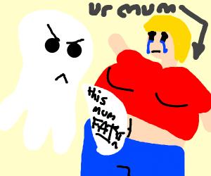 ghost fat shaming ur mom