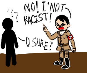 A Nazi trys  not to be racist and fails