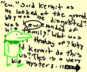 Kermit says ew