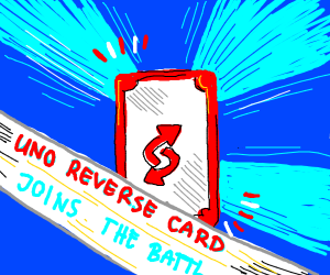 Uno Reverse Card Joins The Battle
