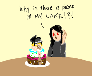 Why is there a piano on my cake?