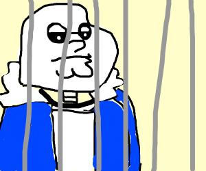 Sans Griffin is in jail