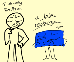 guy sexually identifies as a blue rectangle