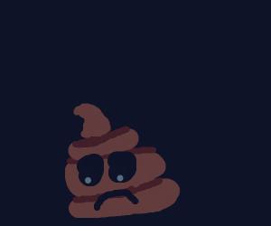 Sad poop :(