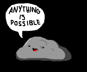 happy rock saying anything is possible