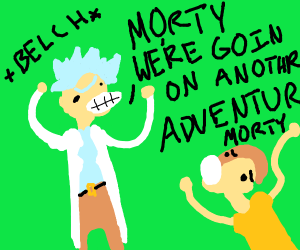 It's another Rick and Morty adventure!