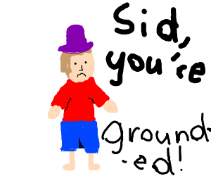 small boy purple hat named Sid grounded