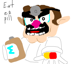 """Doctor wario is close up, """"eat ze pill"""""""