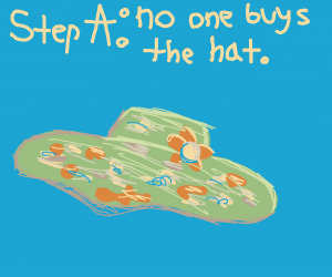 Step E: Sell your your vomit hat for 36$