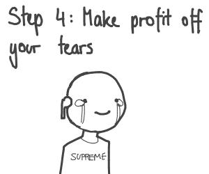 Step 3: Cry