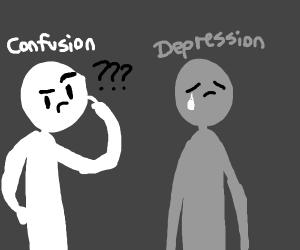 Confusion, depression,