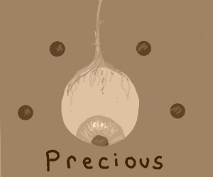 the all seeing eye saying 'precious'