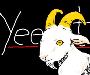 Goat hitting a fat yeet