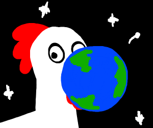 Earth next to a huge chicken