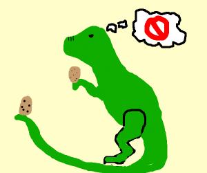 t-rex doesnt like potatoes
