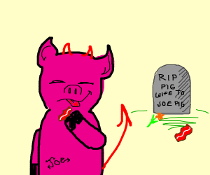 Pig eats his wife as bacon