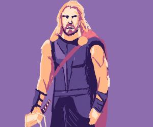 Thor has had ENOUGH!!