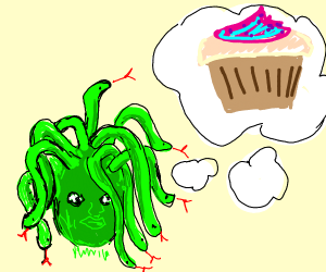 Medusa thinks about a cupcake